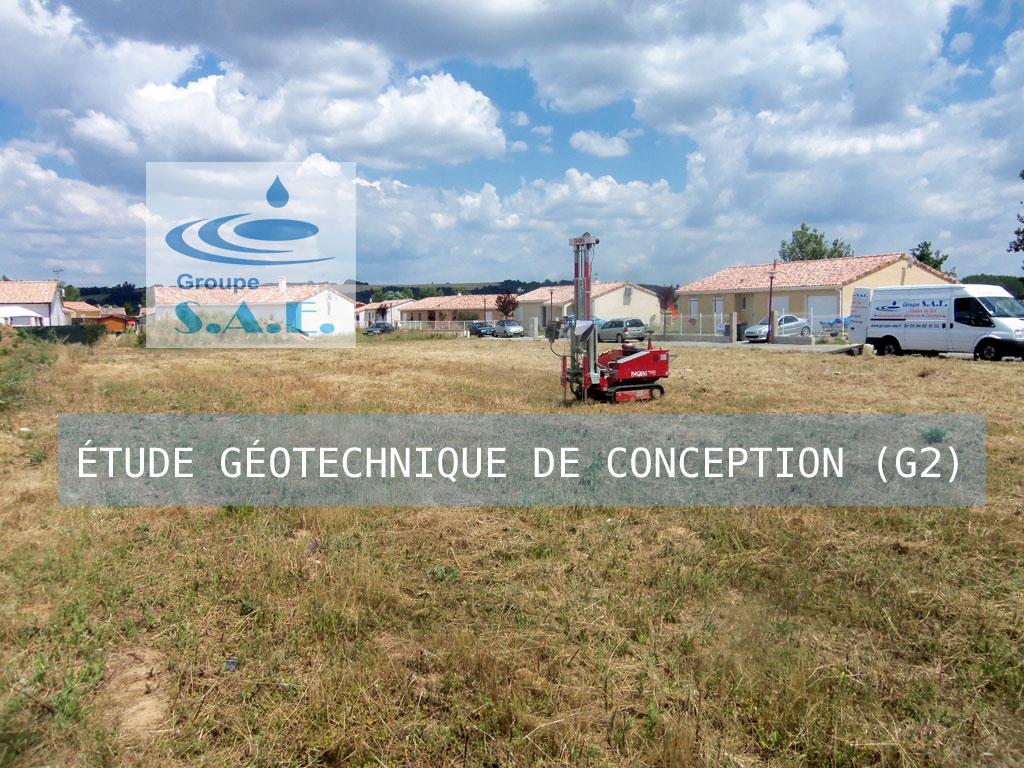 ETUDE G2 - ÉTUDE GÉOTECHNIQUE DE CONCEPTION (G2)