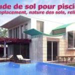 Étude de sol pour piscine : emplacement, nature des sols, relief…