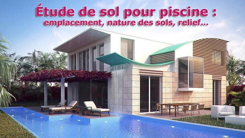 Tude de sol pour piscine emplacement nature des sols - Bassin de retention maison individuelle ...