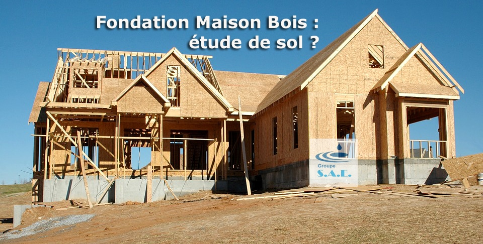 Fondation Maison Boisétude de sol # Fondation Maison En Bois